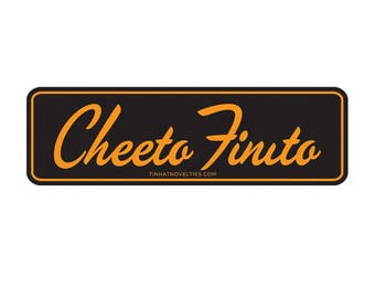 "Cheeto Finito Bumper Sticker. Digitally printed custom design on premium vinyl with clear laminate for outdoor use. Measures 7.25"" x 2.25""."