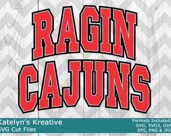 Ragin Cajuns Arched SVG Files