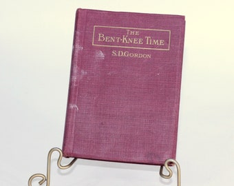 """1918 Devotional Book """"The Bent Knee Time, A Bit for Every Day of the Year"""" by SD Gordon   Pocket Size Hardcover Devotional Book   Red Book"""