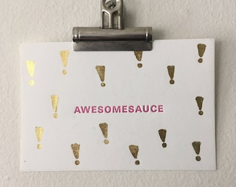 Awesomesauce Letterpress Foiled Mini Print | Letterpress Gold Silver Foil Exclamation Point Awesome