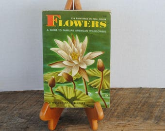 A Golden Nature Guide to Flowers Soft Cover Book 1963