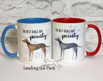 The best dogs are pointy mug, greyhound mug, whippet mug, sighthound mug, lurcher mug, gift for greyhound lover, gift for dog lover
