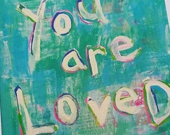 You are Loved Mixed Media Collage PRINT