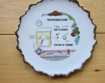 Nevco This Kitchen is Closed I'm Sick of Cooking Porcelain Decorative Plate