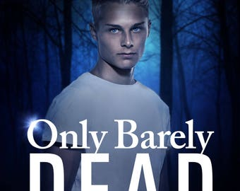 Only Barely Dead Paperback - PRE-SIGNED 1