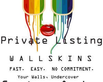 Private Custom Listing WallSkin.  We Love your walls!!