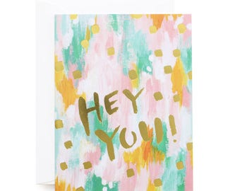 Hey You! Painterly Gold Foil Card