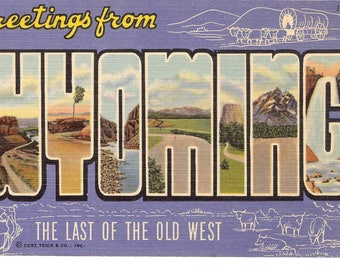 Vintage Linen Postcard...Wyoming, Greetings from, The Last of the Old West..Unused...no. WY0020