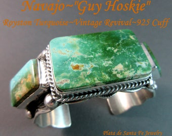 Navajo~GUY HOSKIE~Unique~One Of A Kind~Royston Turquoise~925 Vintage Revival~Cuff~SALE~Normally 1285 and Up