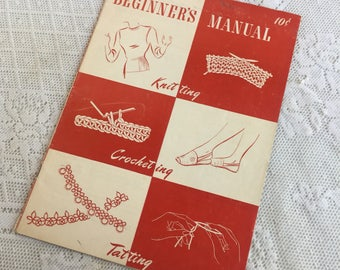 Knitting Crocheting and Tatting  Book / Vintage Star Book 42 Revised Beginner's Manual 1946