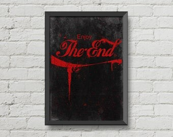 Enjoy the end,Digital print,typography poster,wall decor,black,red,creepy,horror,blood,gothic,art,poster,man cave wall art,