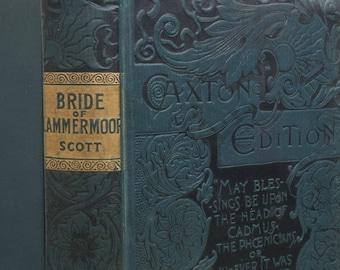 The Bride of Lammermoor Caxton Edition by Sir Walter Scott