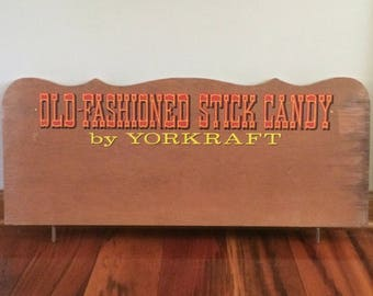 Wood sign, Old Fashioned Stick Candy by Yorkcraft, vintage candy store sign