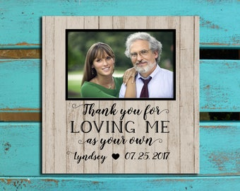Step Dad Gift, Father of the Bride, Wedding gift for Step Dad, Gift from Daughter, Loving me as your own, Step-Dad gift, PHOTO MAT, Dad gift
