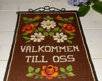 Swedish hand embroidered wall hanging 1970 s /  welcome to us
