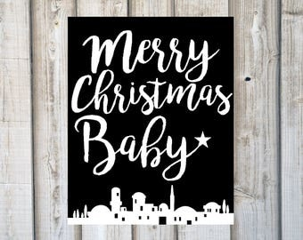 Farmhouse Christmas Print, MERRY CHRISTMAS BABY, Farmhouse Christmas Decor, Last Minute Gift, Christmas Gifts, Bethlehem, Instant Download