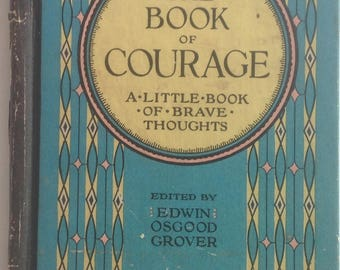 Tiny Book of Courage:  A Little Book of Brave Thoughts, 1924 Volland Edition, GIft Display Collection Inspiration