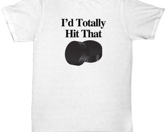 I'd Hit That Puck Hockey Funny Shirt Gift for fans Mens Player Fan