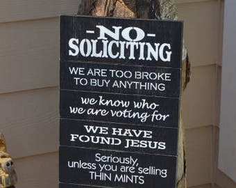 READY TO SHIP~~~   No Soliciting Sign, Thin Mints Sign, Front Porch Sign, 9.5x17 Solid Wood Slat Sign
