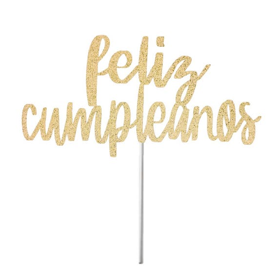 Feliz Cumpleaños Cake Topper Spanish Happy Birthday Cake
