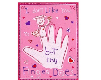 ON SALE I Don't Like You, But My Finger Does. Digital File --Original Spaghetti Toes Illustration