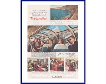 "CANADIAN PACIFIC RAILROAD Original 1957 Vintage Print Ad - ""You'll See More Of Magnificent Canada From The Scenic Domes Of The Canadian"""