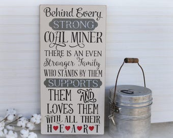 Coal Miner Family Sign, 12x24, Coal Miner Gift, Coal Miner Wife