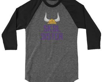 Skol Sister - Minnesota Vikings - Unisex Raglan