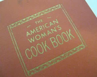 Vintage Mid Century Cookbook 1941 The American Woman's Cookbook