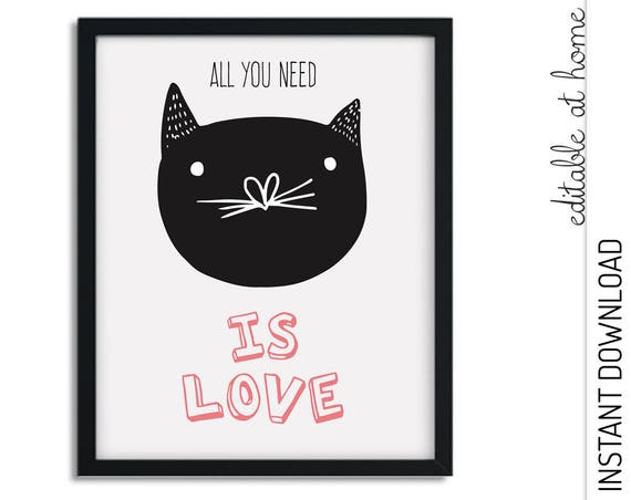 All You Need is Love Cat Nursery Wall Art INSTANT DOWNLOAD
