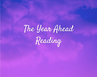 The Year Ahead Reading - Psychic Intuitive