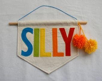 SILLY Wall Hanging | Colorful Felt Banner | Everyday Decor