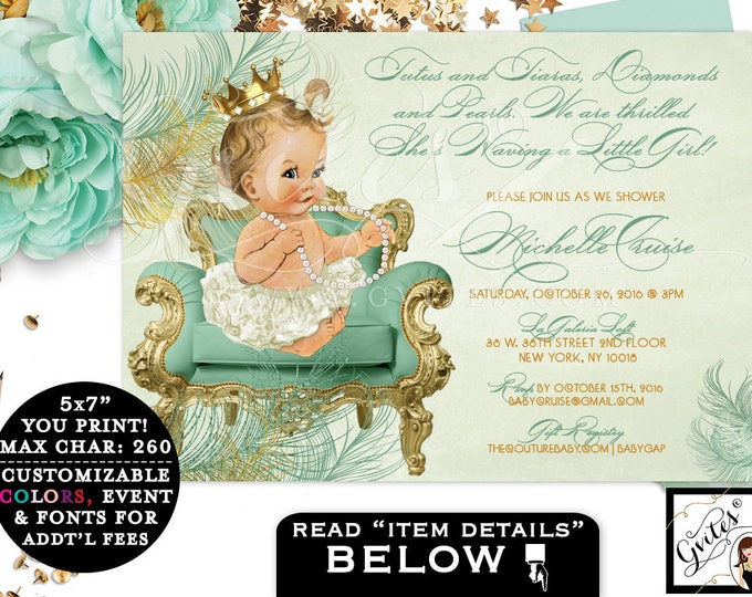 Mint Green BABY SHOWER printable invitations, princess baby girl vintage, elegant invitations, tutus tiaras, diamonds and pearls, 7x5