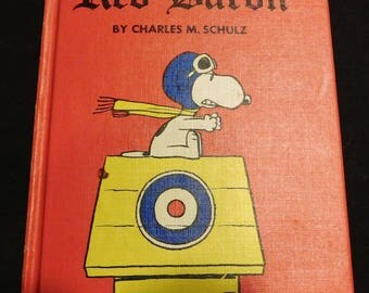 Snoopy and the Red Baron by Chalres M. Schultz