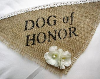 Dog of Honor Bandana, Wedding Dog Collar, I Do Too, Burlap Dog Bandana, Personalized Dog Collar, Pet Wedding, Pet Photo Prop, Rustic Wedding
