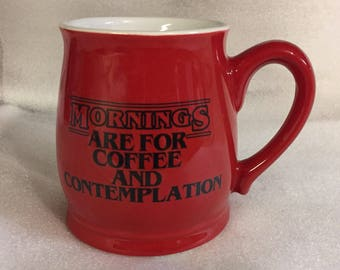 Stranger things coffee mug in red 11 mouth breather coffee mug eleven mornings are for coffee and contemplation