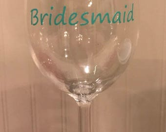 Bridemaid plastic wine glass!!!!! Perfect bridesmaid gift!!!