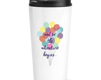 And So The Adventure Begins Travel Mug Cup