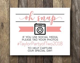 Oh Snap Hashtag Sign - Printable Wedding Hashtag - Oh Snap - Printable Hashtag Sign