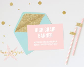 Digital Printable High Chair Banner to Match Any Invitation in My Shop