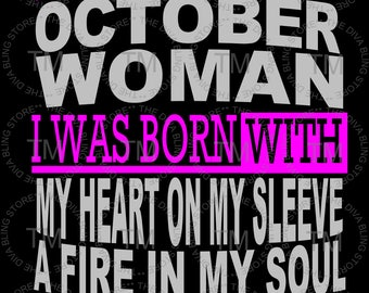 I'm A October Woman SVG File
