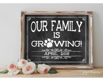 CUSTOM 'Our Family is Growing'  Printable New Pet Announcement Chalkboard Pet Photo Prop Size Options Paw Print