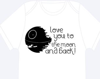 Star wars onesie, I love you to the moon and back