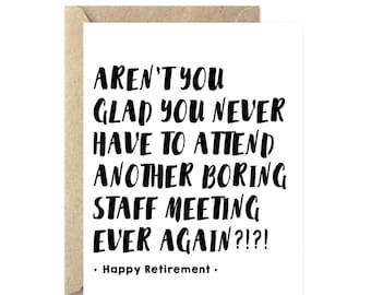 No More Boring Meetings, Retirement Card, Happy Retirement Card, Funny Retirement Card - 236C