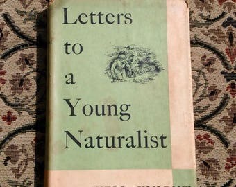 Letters To A Young Naturalist by Maxwell Knight. Hardback, First Edition. 1955.