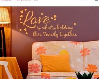 20% OFF Winter Sale Cyber Monday Sale -- Love Holds Together saying wall decal, sticker, mural, vinyl wall art