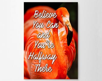 Believe You Can And Your Halfway There Inspirational Quote Wall Fine Art Prints, Art Posters
