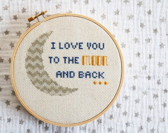 I Love You To The Moon And Back *Cross Stitch PATTERN DOWNLOAD*