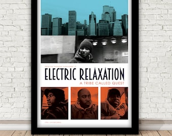 A Tribe Called Quest - Electric Relaxation - print, 1993