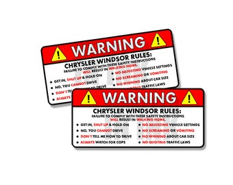 """Chrysler Windsor - Rules Warning Safety Instructions Funny Adhesive Sticker Decal 2 PACK 5"""""""